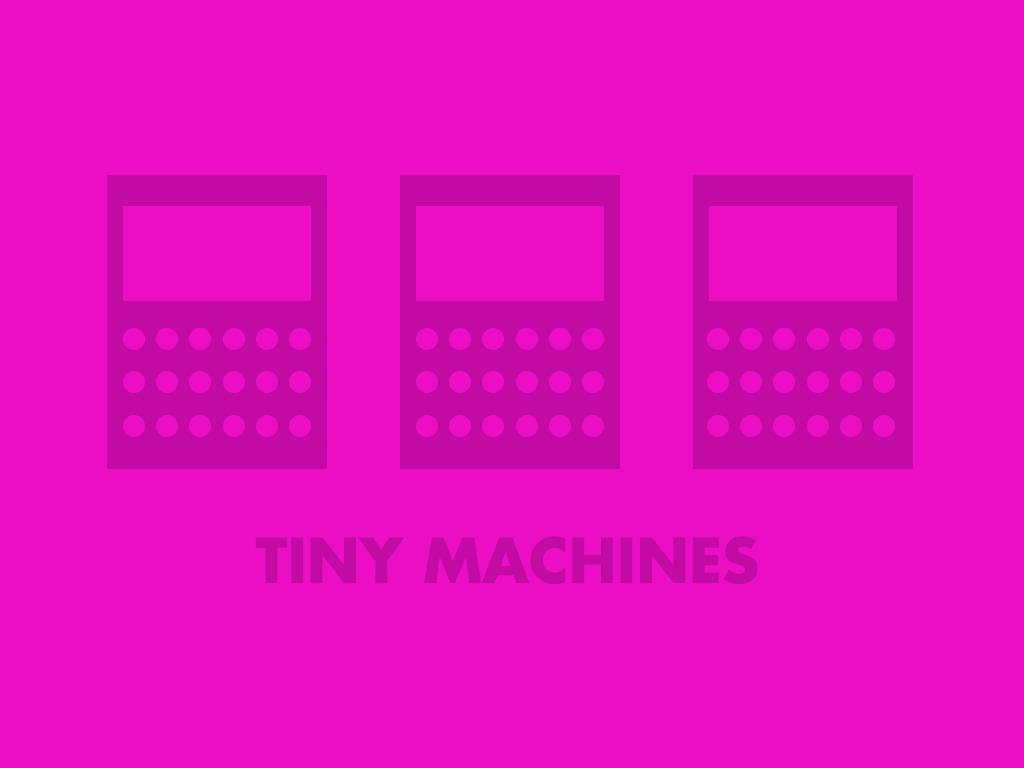 Tiny Machines Illustration